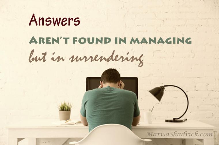 Manage or Surrender