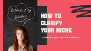 How to Clarify Your Niche