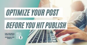 How to optimize every post before you hit publish