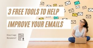 3 Free Tools That Will Help You Improve Your Email Copy