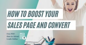 How to Boost Your Sales Page and Turn Leads to Sales