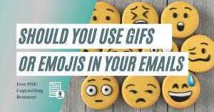 Should you Use Gifs or Emojis in Emails?