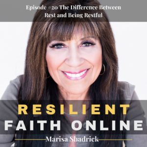 Episode #20 The Difference Between Rest and Being Restful