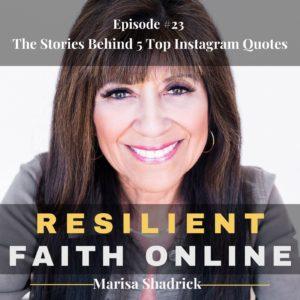 Episode #23 The Stories Behind 5 Top Instagram Quotes